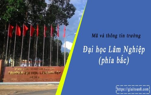 ma truong dai hoc lam nghiep phia bac