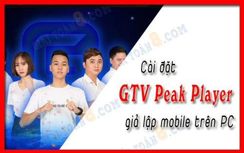 cach cai gtv peak player
